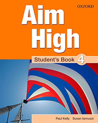 9780194453127: Aim High: Level 4: Student's Book: A new secondary course which helps students become successful, independent language learners