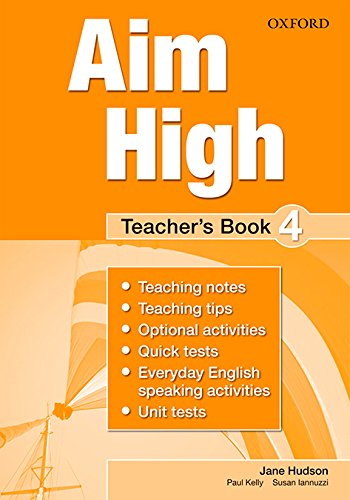 9780194453141: Aim High: Level 4: Teacher's Book: A new secondary course which helps students become successful, independent language learners