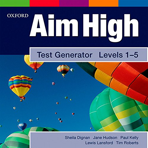 Aim High: Levels 1-5: Test Generator: A new secondary course which helps students become successful...