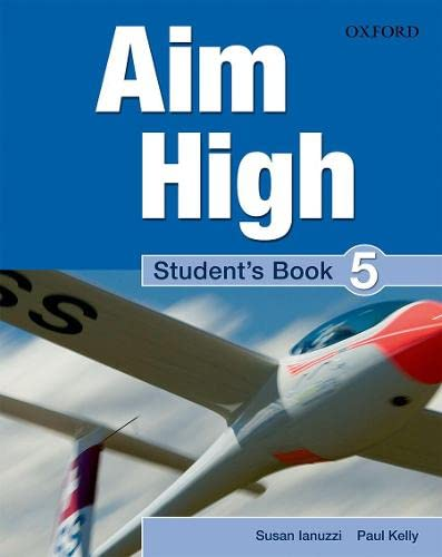 9780194453172: Aim High 5. Student's Book