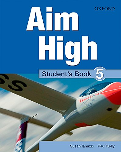 9780194453172: Aim High Level 5 Student's Book: A new secondary course which helps students become successful, independent language learners