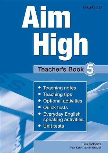 9780194453196: Aim High: Level 5: Teacher's Book: A New Secondary Course Which Helps Students Become Successful, Independent Language Learners