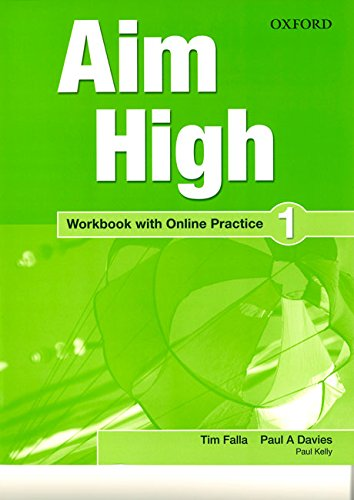 9780194454469: Aim High: Level 1: Workbook with Online Practice