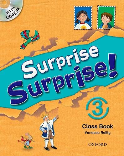 9780194455282: Surprise Surprise!: 3: Class Book with CD-ROM