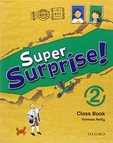 9780194456463: Super Surprise!: 2: Course Book