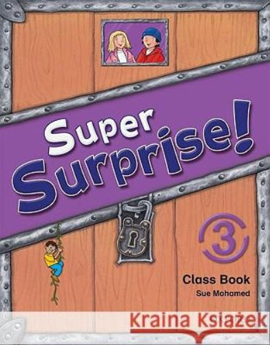 9780194456470: Super Surprise!: 3: Course Book