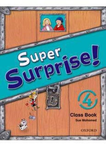 9780194456487: Super Surprise!: 4: Course Book