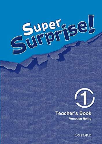 9780194456517: Super Surprise!: 1: Teacher's Book
