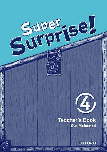 9780194456548: Super Surprise!: 4: Teacher's Book