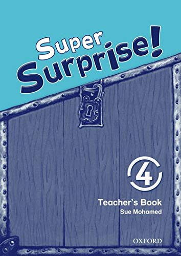 9780194456548: Super Surprise!: 4: Teacher's Book