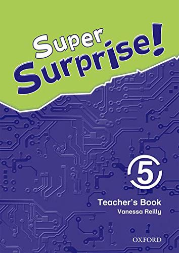 9780194456555: Super Surprise!: 5: Teacher's Book