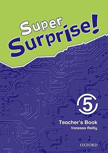 9780194456555: Super Surprise!: 5: Teacher's Book