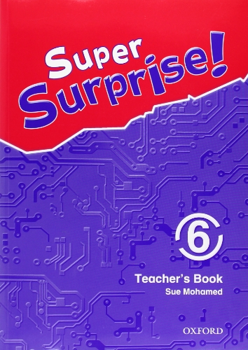 9780194456562: Super Surprise!: 6: Teacher's Book