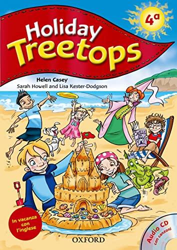9780194458238: Treetops on holiday. Student's book. Per la 4ª classe elementare. Con CD-ROM