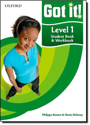 9780194462105: Got it! Level 1 Student's Book and Workbook with CD-ROM: A four-level American English course for teenage learners