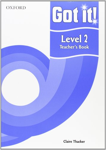 9780194462150: Got it! Level 2 Teacher's Book: A four-level American English course for teenage learners