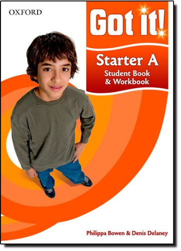 9780194462402: Got it! Starter Level Student Book A and Workbook with CD-ROM: A four-level American English course for teenage learners