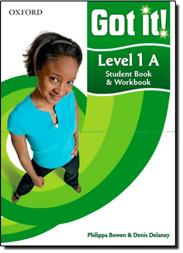 9780194462426: Got it! Level 1 Student's Book A and Workbook with CD-ROM: A four-level American English course for teenage learners