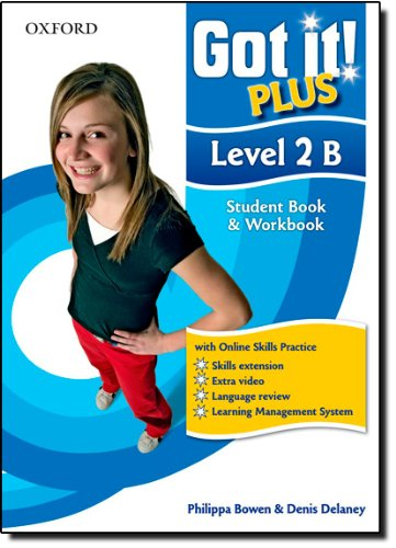 9780194463010: Got It! Plus: Level 2: Student Pack B: A four-level American English course for teenage learners