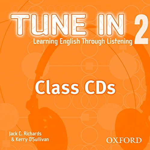 9780194471121: Tune In 2 Class CDs: Learning English Through Listening (Tune In Series)