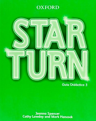 9780194476119: Star Turn 3: Guia Didactica