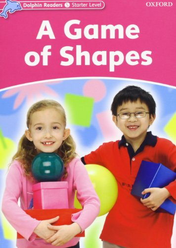 9780194478083: Dolphin Readers Starter Level: A Game of Shapes