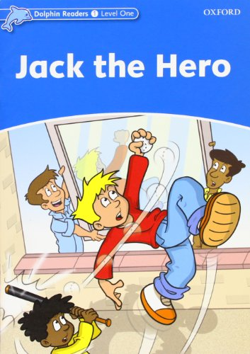 9780194478113: Dolphin Readers Level 1: Jack the Hero