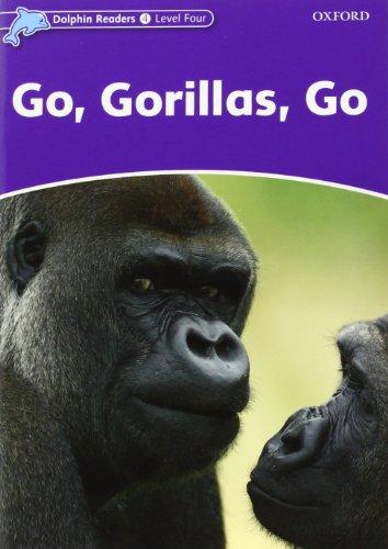 9780194478229: Dolphin Readers Level 4: Go Gorilas Go