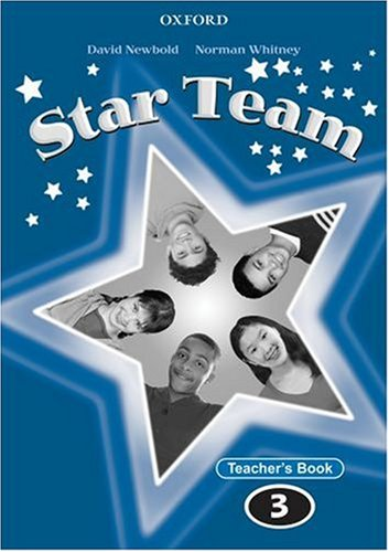 Star Team 3: Teacher's Book (9780194480741) by Norman Whitney