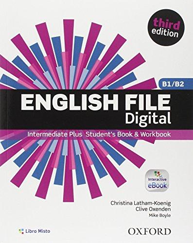 9780194501187: English file digital. Intermediate plus. Entry checker-Student's book-Workbook. With key. Con e-book. Con espansione online. Per le Scuole superiori