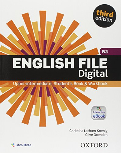 9780194501231: English file digital. Upper intermediate plus. Entry checker-Student's book-Workbook. Without key. Con e-book. Con espansione online. Per le Scuole superiori