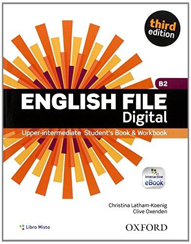 9780194501255: English file digital. Upper intermediate plus. Entry checker-Student's book-Workbook. With key. Con e-book. Con espansione online. Per le Scuole superiori