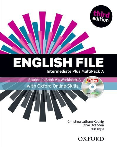 9780194501330: English File third edition: Intermediate Plus: MultiPACK A with Oxford Online Skills: The best way to get your students talking