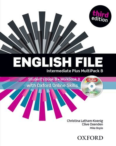 English File Intermediate Plus Students Book with OOSP Multipack B Pack: Clive Oxenden; Christina ...