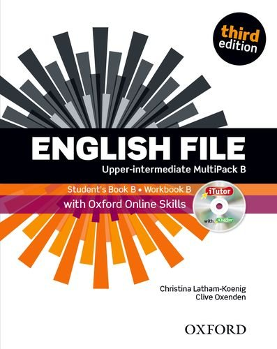 English File, Upper-Intermediate, Third Edition : Multipack: Latham-Koenig, Christina, Oxenden,