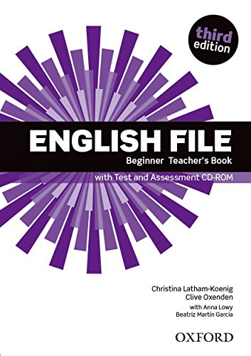 9780194501507: English File: Beginner: Teacher's Book with Test and Assessment CD-ROM