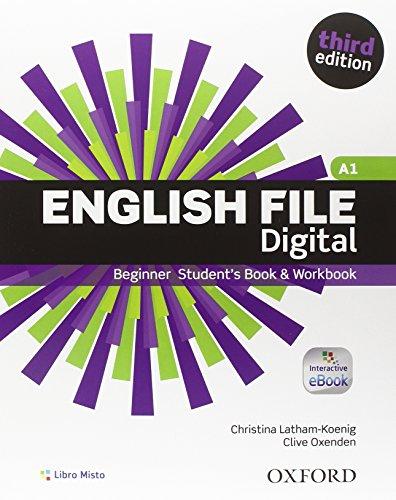 9780194501620: English file digital. Beginner. Student book-Workbook. With key. Per le Scuole superiori. Con e-book. Con espansione online