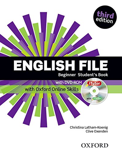 9780194501811: English File: Beginner: Student's Book with iTutor and Online Skills