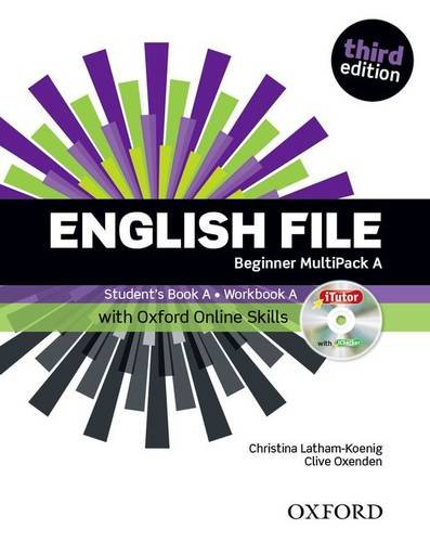 9780194501859: English File: Beginner: MultiPACK A with Oxford Online Skills: The best way to get your students talking