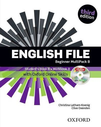 9780194501873: English File: Beginner: Multipack B with Oxford Online Skills: The Best Way to Get Your Students Talking