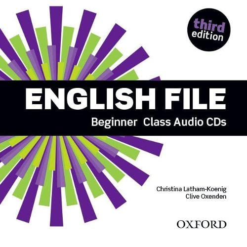 9780194501965: English File: Beginner: Class Audio CDs: The best way to get your students talking
