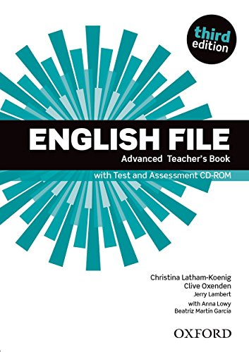 9780194502061: English File: Advanced: Teacher's Book with Test and Assessment CD-ROM