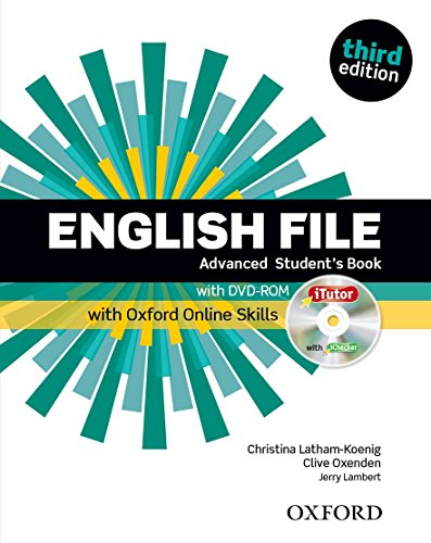 9780194502375: English File: Advanced: Student's Book with iTutor and Online Skills