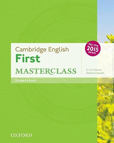 9780194502832: Cambridge English: First Masterclass: (B2): Student's Book: Fully updated for the revised 2015 exam