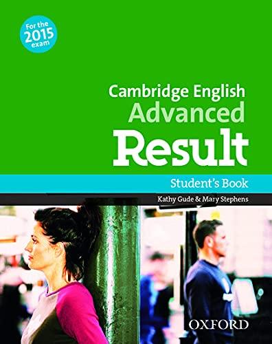 9780194502856: Cambridge English Advanced Result: Student'S Book