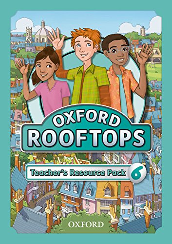9780194503884: Oxford Rooftops 6. Teacher's Resource Pack
