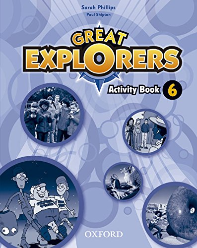 9780194507981: Great Explorers 6: Activity Book - 9780194507981
