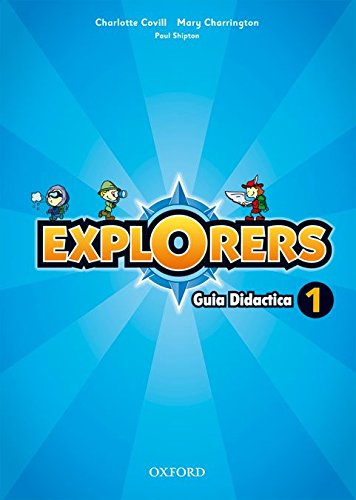 9780194508582: Explorers 1: Guia Didactica
