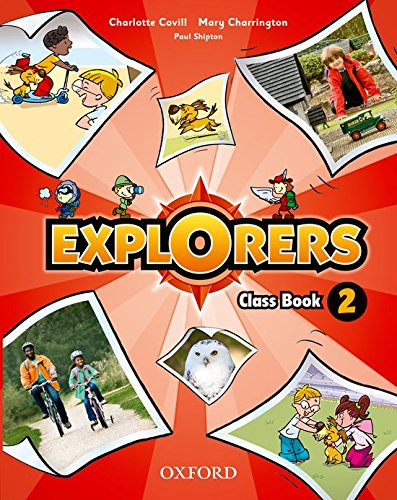 9780194509954: Explorers. Class Book 2 (incluye CD)