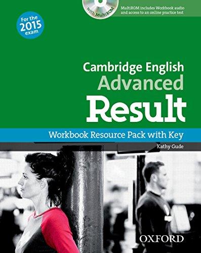 9780194512404: Cambridge English: Advanced Result: CAE 2015 advenced result. Workbook. With key. Con espansione online. Per le Scuole superiori. Con CD-ROM